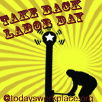 Take Back Labor Day